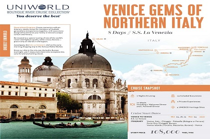 (Cruise Only) 8 วัน 7 คืน ล่องเรือสำราญเรือ S.S.LA VENEZIA เส้นทาง VENICE GEMS OF NORTHERN ITALY ประสบการณ์ใหม่ของการท่องเที่ยวยุโรปด้วยเรือล่องแม่น้ำแบบ Luxury   พร้อมบริการแบบ Exclusive บนแม่น้ำสายสำคัญที่จะล่องชมประเทศอิตาลี